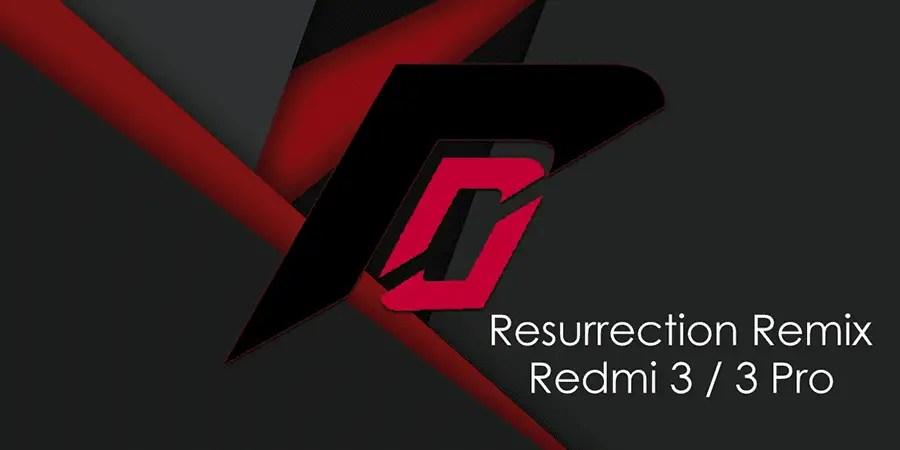 Cara Update ROM Nougat Redmi 3 / 3 Pro Resurrection Remix [Ido] | F-Tips