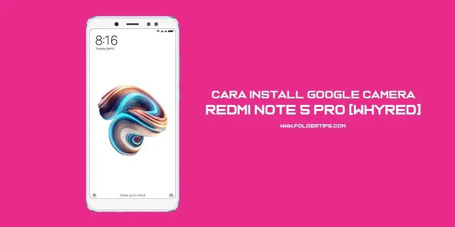 Redmi note 5 pro google camera apk | Google Camera with