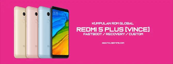 ROM Redmi 5 Plus