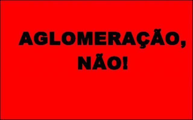 ATENÇÃO – Continua proibida aglomeração em estabelecimentos ...