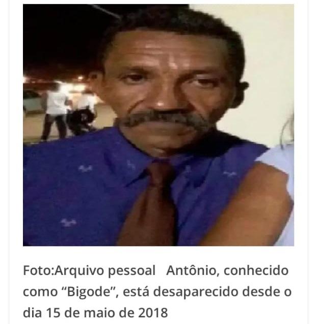"""Nesta imagem: Antônio, conhecido como """"Bigode"""", está desaparecido desde o dia 15 de maio de 2018."""