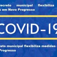 Novo decreto municipal flexibiliza medidas restritivas em Novo Progresso