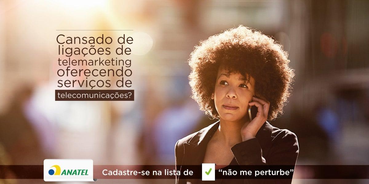"""Anatel disponibiliza cadastro de """"não me perturbe"""" para serviços de telecomunicações"""