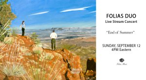 Folias Duo - End of Summer Live Stream