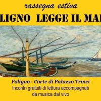 Foligno legge il mare, letture e musica dal vivo nella corte di Palazzo Trinci