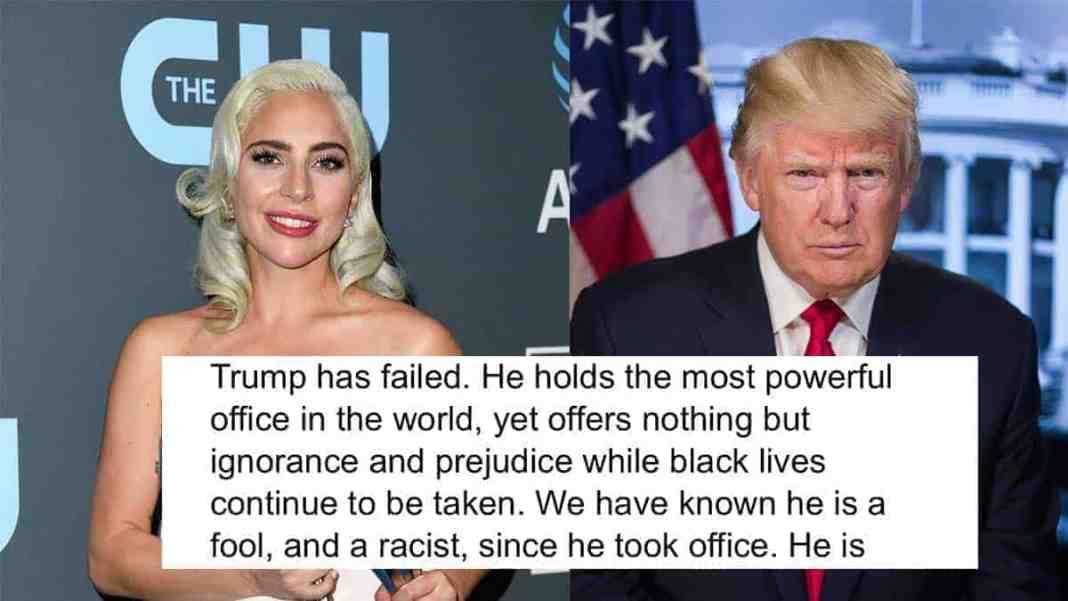 Lady Gaga mocks Trump. Calls him racist and fool.