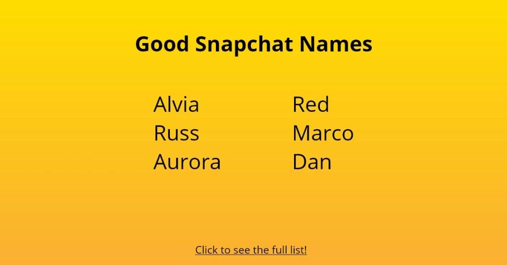Good Snapchat Names