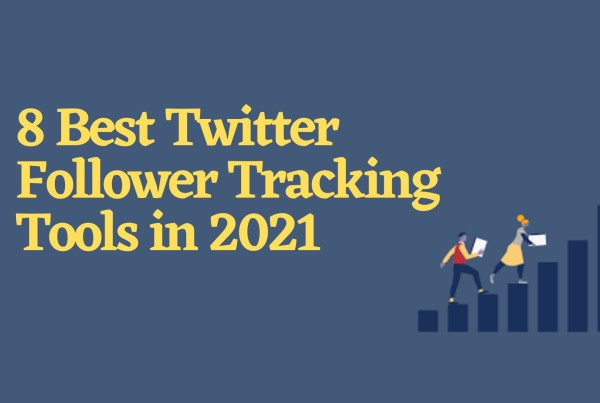 best Twitter follower tracking tools