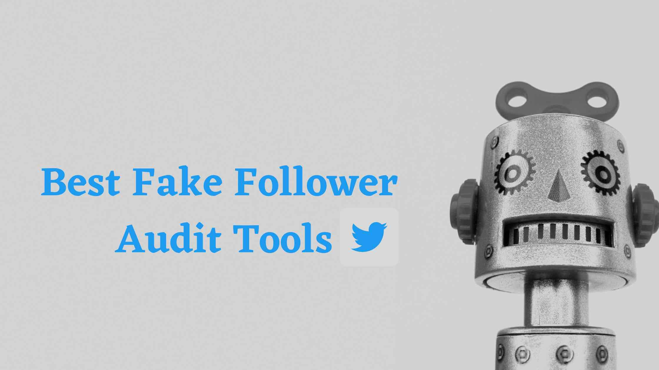 6 best fake follower audit tools blog banner