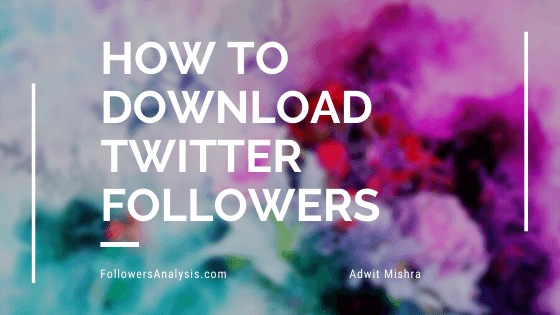 download Twitter followers