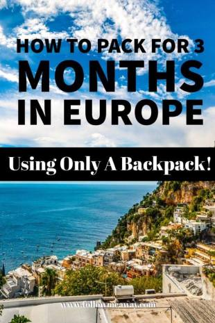 The Ultimate Europe Packing List | What To Pack For Europe | What To Pack For Europe For 3 Months | What To Pack For Europe In Summer | Europe Packing List | How To Pack A Carry On | Best Packing List For Europe | What to pack for summer in Europe | Europe Travel Tips | Follow Me Away Travel Blog | What to pack for one month in Europe