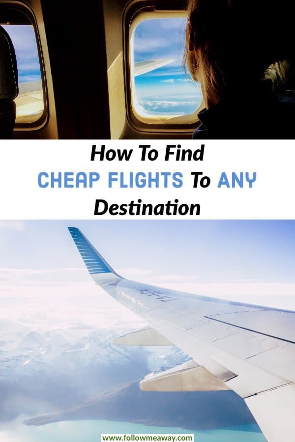 7 Easy Ways To Find Cheap Flights To Anywhere | This foolproof guide will help you find affordable and cheap flights for your next trip | how to find cheap flights | best guide for finding cheap flights | how to find affordable flights | how to book flights for cheap #flights #traveltips #cheapflights