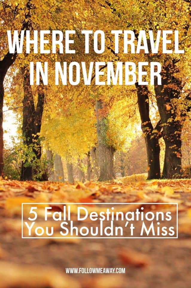 Top 5 november travel destinations to visit this fall for Best fall destinations in the us