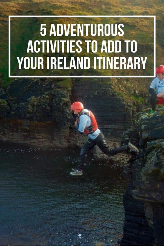 5 Adventurous Activities To Add To Your Ireland Itinerary | Ireland Itinerary Suggestions | What to do in Ireland | Best things to do in Ireland | Ireland Travel tips | what to bring to Ireland | Ireland travel guide