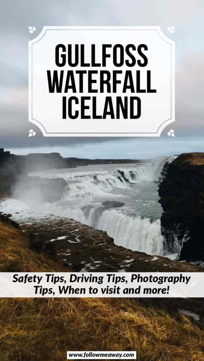 What to know before visiting Gullfoss Waterfall in Iceland | Iceland travel tips | Visiting Iceland's Gullfoss Waterfall | best things to do in Iceland | what to do in Iceland | Gullfoss is one of the best waterfalls in Iceland