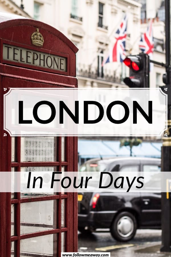 The Best 4 Day London Itinerary For First Time Visitors | The perfect london itinerary | four days in london | how to spend 4 days in london using this london itinerary | best four day london itinerary | what to do in london in 4 days #london #travel #uk #england