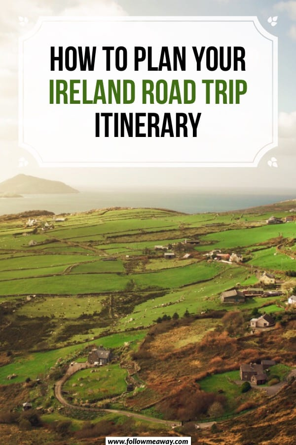 How To Plan Your Ireland Road Trip Itinerary | Tips for planning a road trip through Ireland | how to take an Ireland road trip | things to do on your ireland itinerary | best Ireland road trip stops | best Ireland itinerary stops #ireland #roadtrip