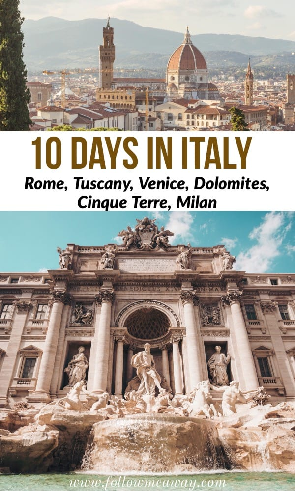 The Ultimate 10 Days In Italy Itinerary For Any Time Of Year | the perfect italy itinerary | 10 days in Italy | how to see italy in 10 days | you will see Rome, Tuscany, Venice, Cinque Terre, and Milan in 10 days in Italy! #italy #rome #venice #italian