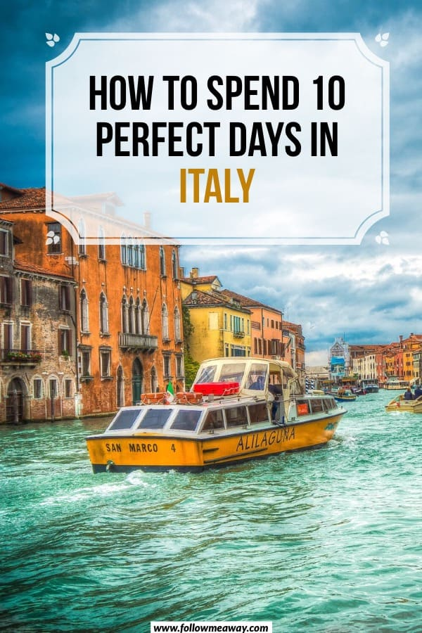 The Ultimate 10 Days In Italy Itinerary For Any Time Of Year | how to spend 10 days in italy | 10 days in italy itinerary | itinerary for italy in 10 days | how to plan a trip to italy #italy #travel