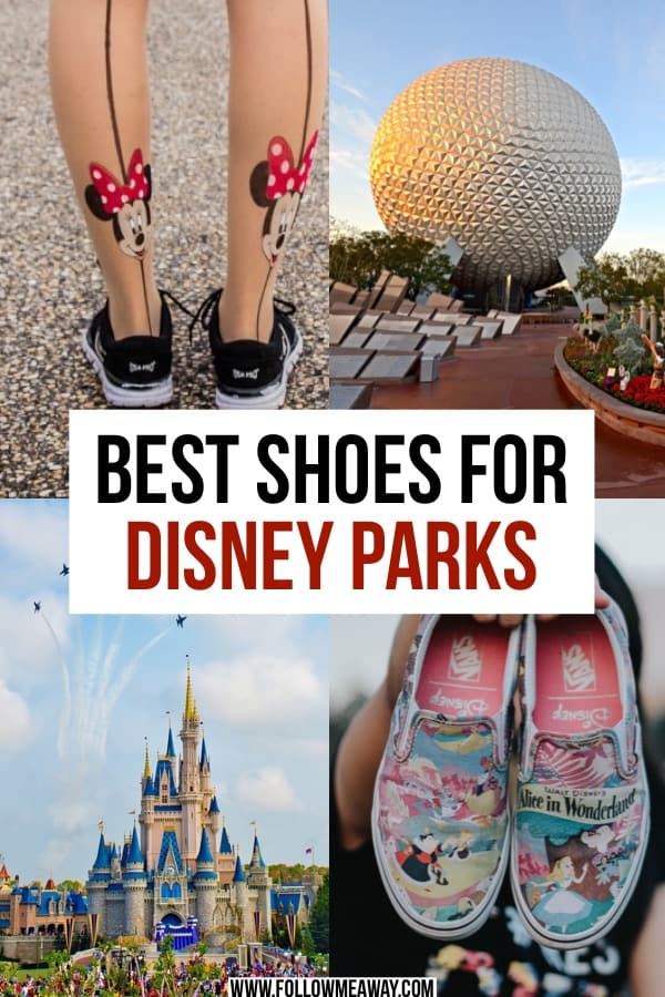 Best Shoes For Disney For Women And Men | what to pack for disney parks | disney packing list | what to wear to disney world  and what shoes to bring to disney world | disney packing tips | what to wear to disney world and disney parks | shoes to wear to disney