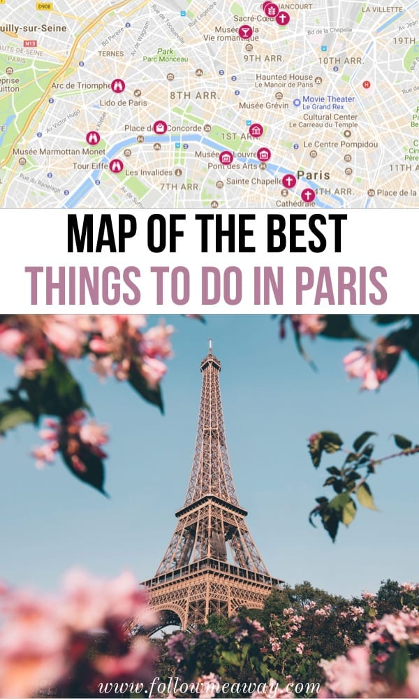 Map of the best things to do in Paris | map of Paris | paris itinerary stops | map of stops to add to your paris itinerary | paris travel tips | top places to visit in Paris | paris city map