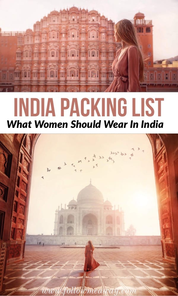 What To Wear In India: India Packing List For Women | India packing list for women | what women should wear in India | india travel tips | what to pack for India | solo female travel in india