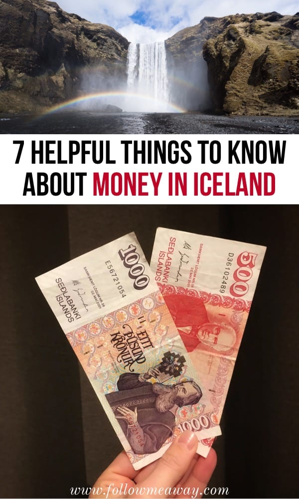 7 Helpful Things To Know About Money In Iceland   How to budget for Iceland   how much money will you spend in Iceland   iceland travel tips   Iceland budget   money in Iceland tips