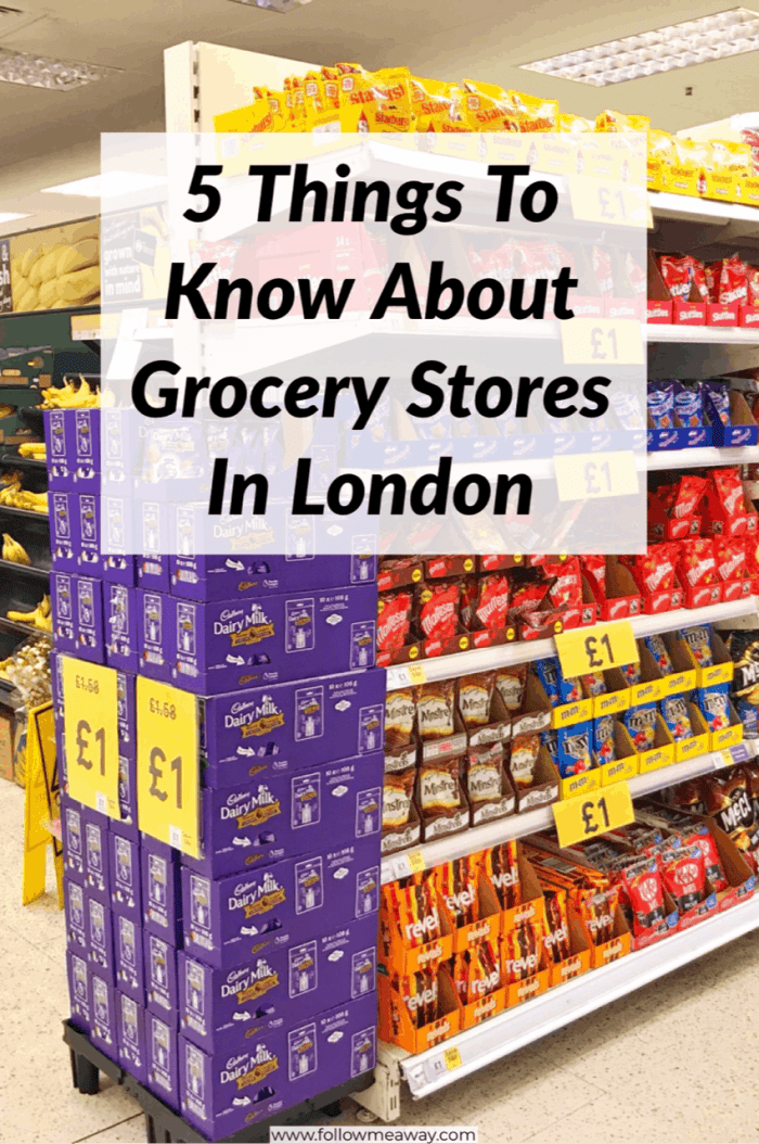 5 Things To Know About London Grocery Stores - Follow Me Away