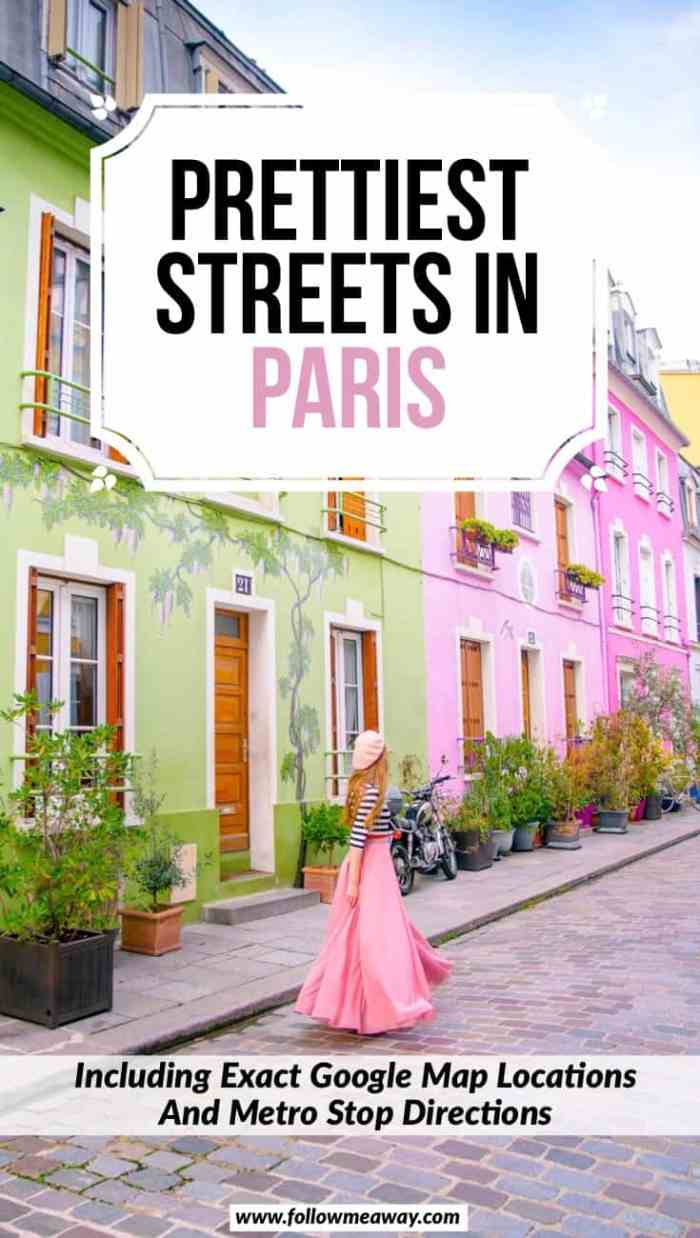 Prettiest Streets In Paris And How To Find Them   The Most Charming Streets In Paris   Hidden Gems in Paris   Cutest Paris Streets you must see   best things to do in Paris   lesser-known things to see in Paris   Paris travel tips   cute places in Paris