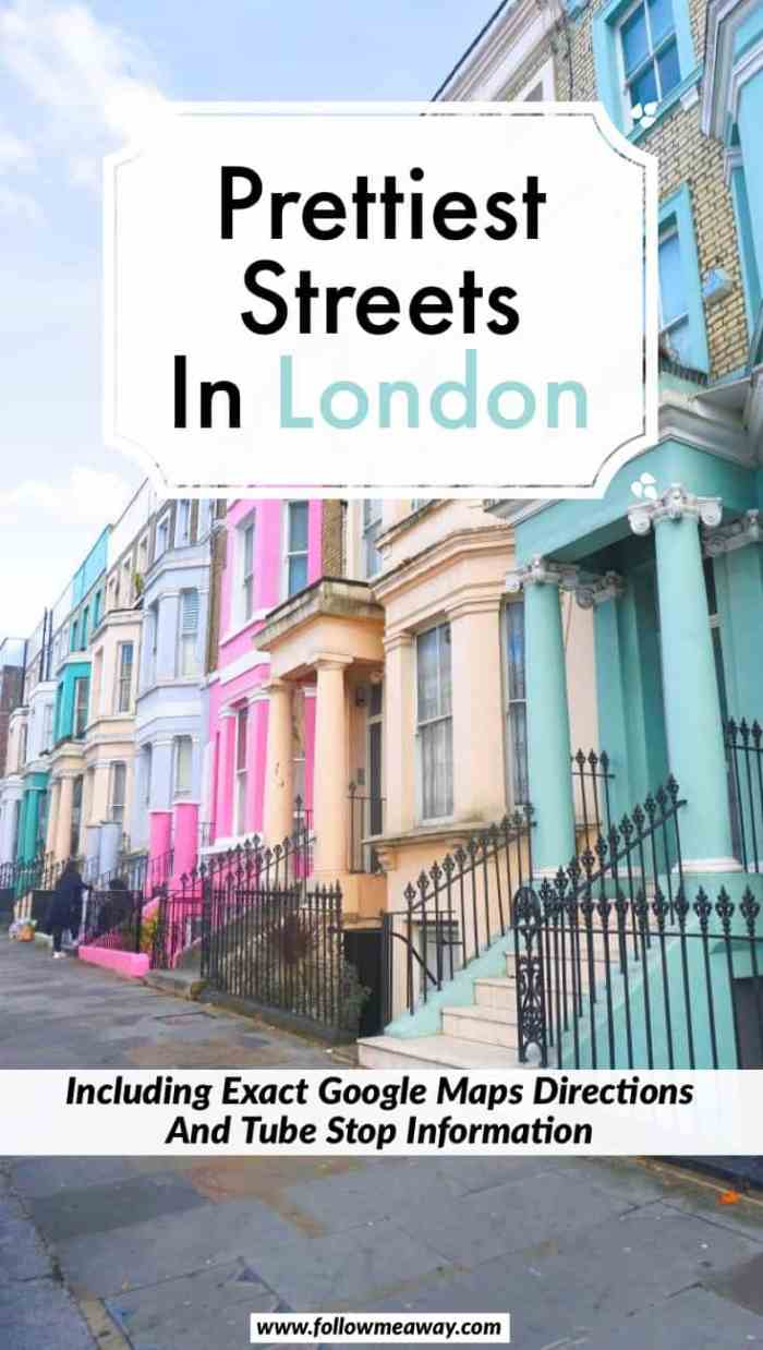 10 Prettiest Streets In London + Map To Find Them | Pretty London streets in Notting Hill, Chelsea and more | best things to do in London | London travel tips | hidden gems in London
