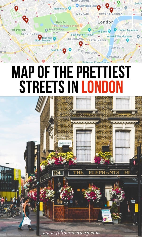 Map Of The Prettiest Streets In London | 10 Prettiest Streets In London | Best streets in london | London travel tips | best instagram locations in London | what to do in London on your first trip | hidden gems in London