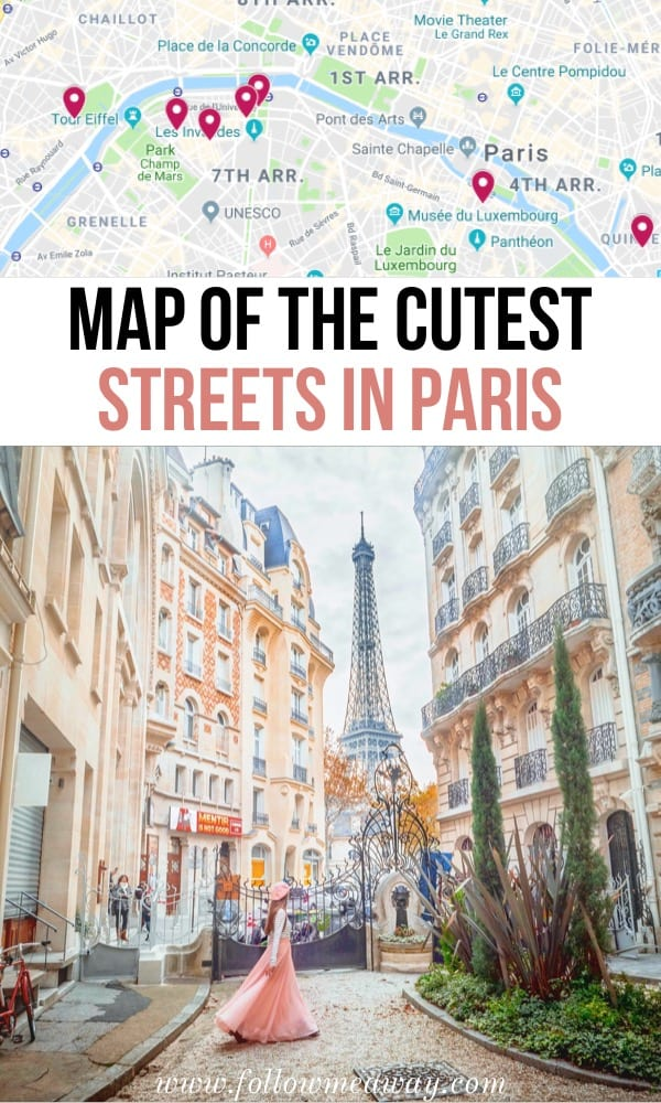 Map of the best streets in Paris | 10 Of The Most Charming Streets In Paris | Paris travel tips | things to do in Paris | Best paris streets | best Paris photography locations | Instagam locations in Paris | map of paris things to do #paris #france