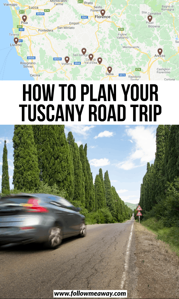 how to plan your tuscany road trip