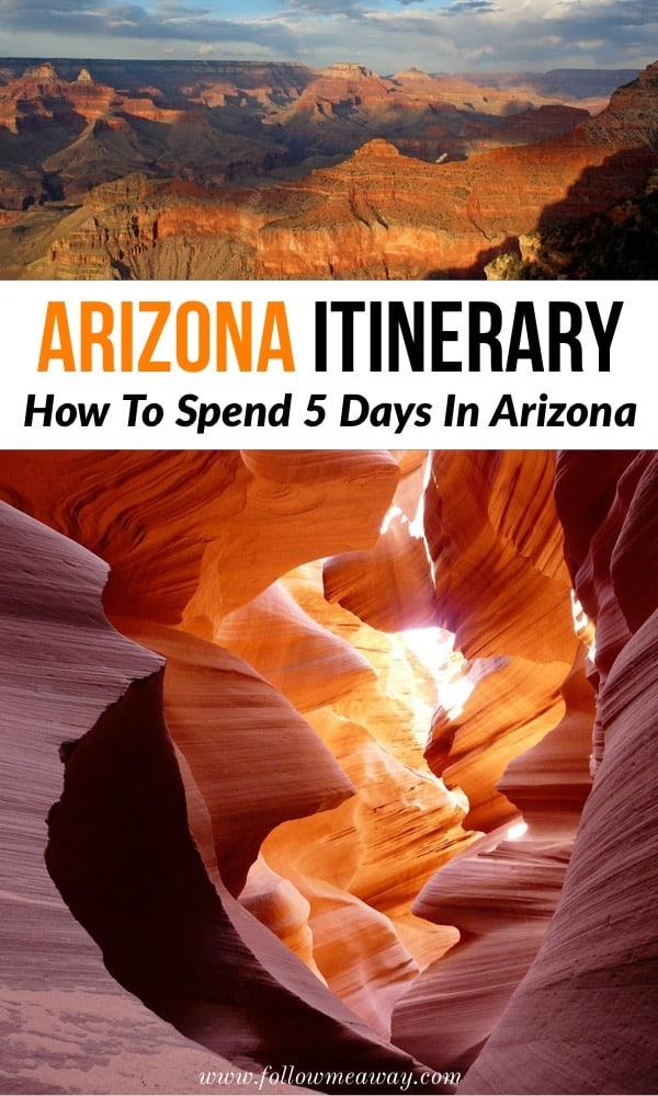 Arizona Itinerary: How To Spend 5 days in Arizona | best things to do in Arizona | arizona travel tips | what to do in Arizona | arizona itinerary tips | planning a trip to Arizona