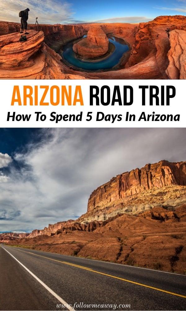 The Ultimate 5 Day Arizona Road Trip Itinerary | How to spend 5 days on an Arizona road trip | Road trip through Arizona | best stops on an Arizona road trip itinerary | what to do in Arizona | traveling to Arizona