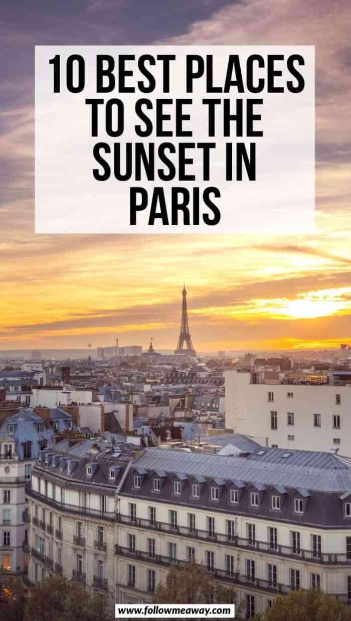 10 Best Places To See The Sunset In Paris | Best things to do in Paris | paris travel itinerary and tips | what to do in Paris | interesting things to do in Paris | Paris sunset locations