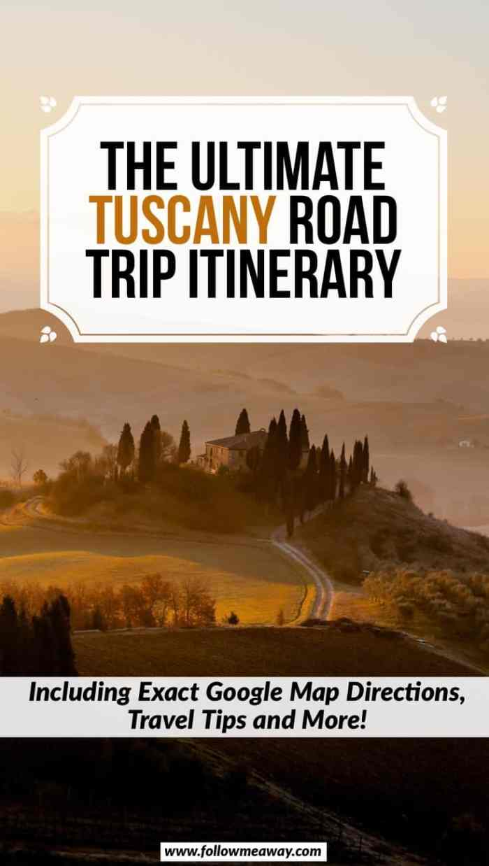The Ultimate Tuscany Road Trip Itinerary | How to plan your trip to Tuscany Italy | How to plan the perfect Italy road trip | Tuscany Italy things to do and see | Italy travel tips | what to do in Tuscany and how to plan your italy itinerary