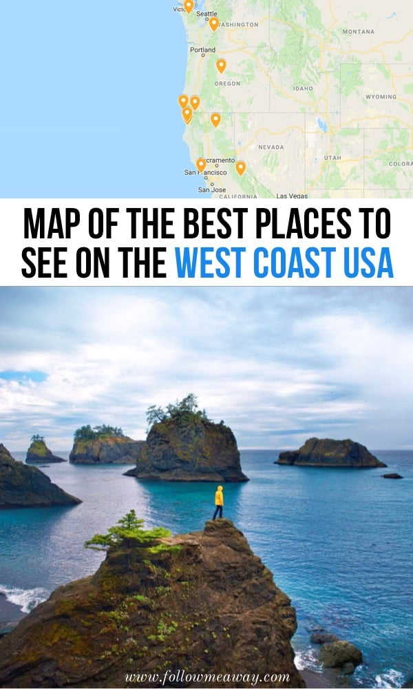 Map Of The Best Places To See On The West Coast USA | Best West Coast USA Road Trip Stops | things to do on the west coast | West coast road trip itinerary and things to do and see