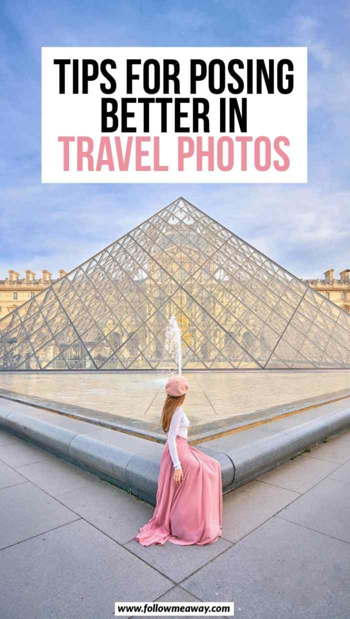 Tips for posing better in travel photos | travel photography pose tips | how to take better photos of yourself | travel photo tips for taking photos of yourself | how to pose better on instagram | instagram posing tips