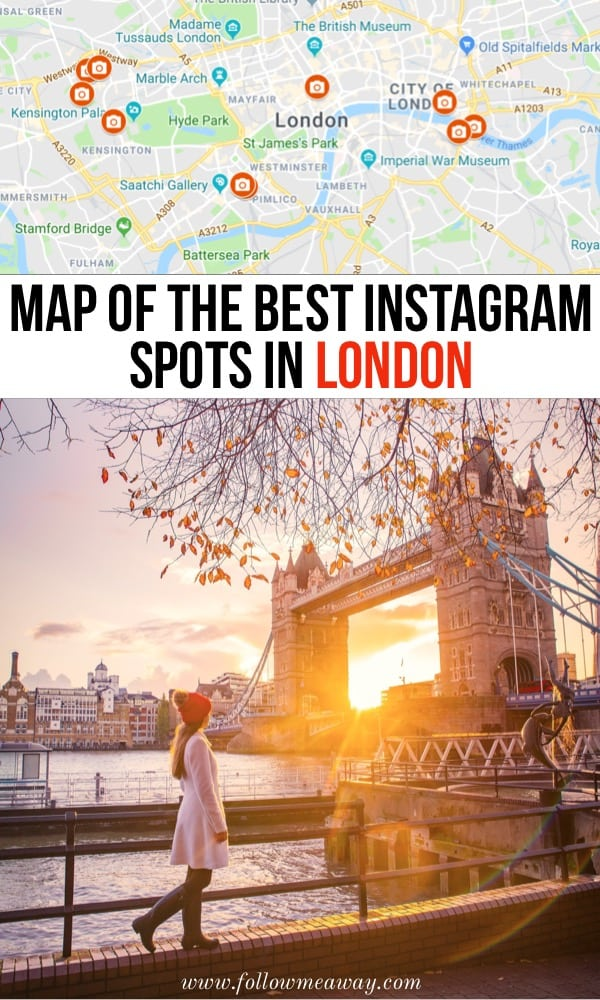 Map Of The Best Instagram Spots In London | Best London photography locations with Map | London travel tips | London spots for Instagram | Hidden gems in London | best things to do in London for Instagram