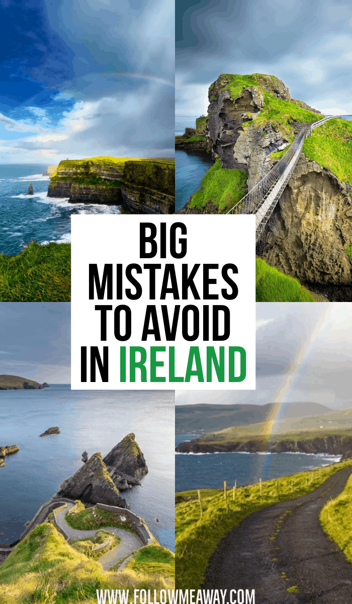 Big Mistakes To Avoid In Ireland