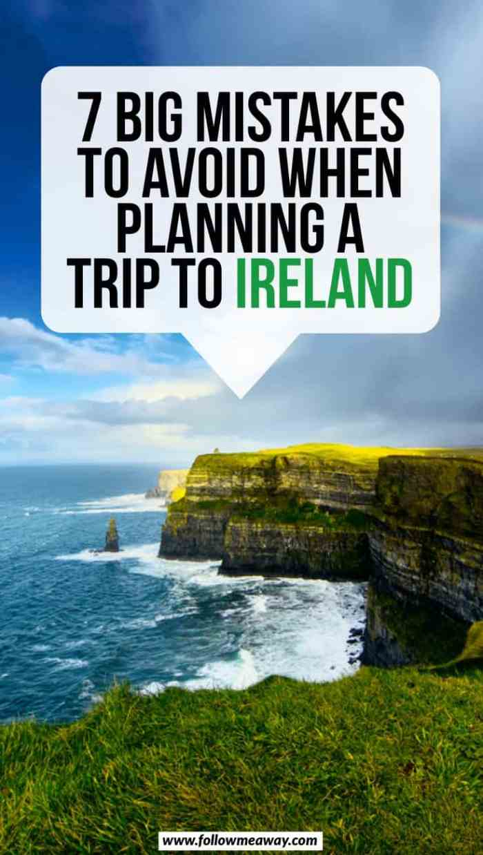 7 Big Mistakes To Avoid When Planning A Trip To Ireland | Ireland travel tips | how to visit Ireland | what to know when planning a trip to Ireland | Ireland itinerary tips | best things to do in Ireland | Cliffs of moher Ireland