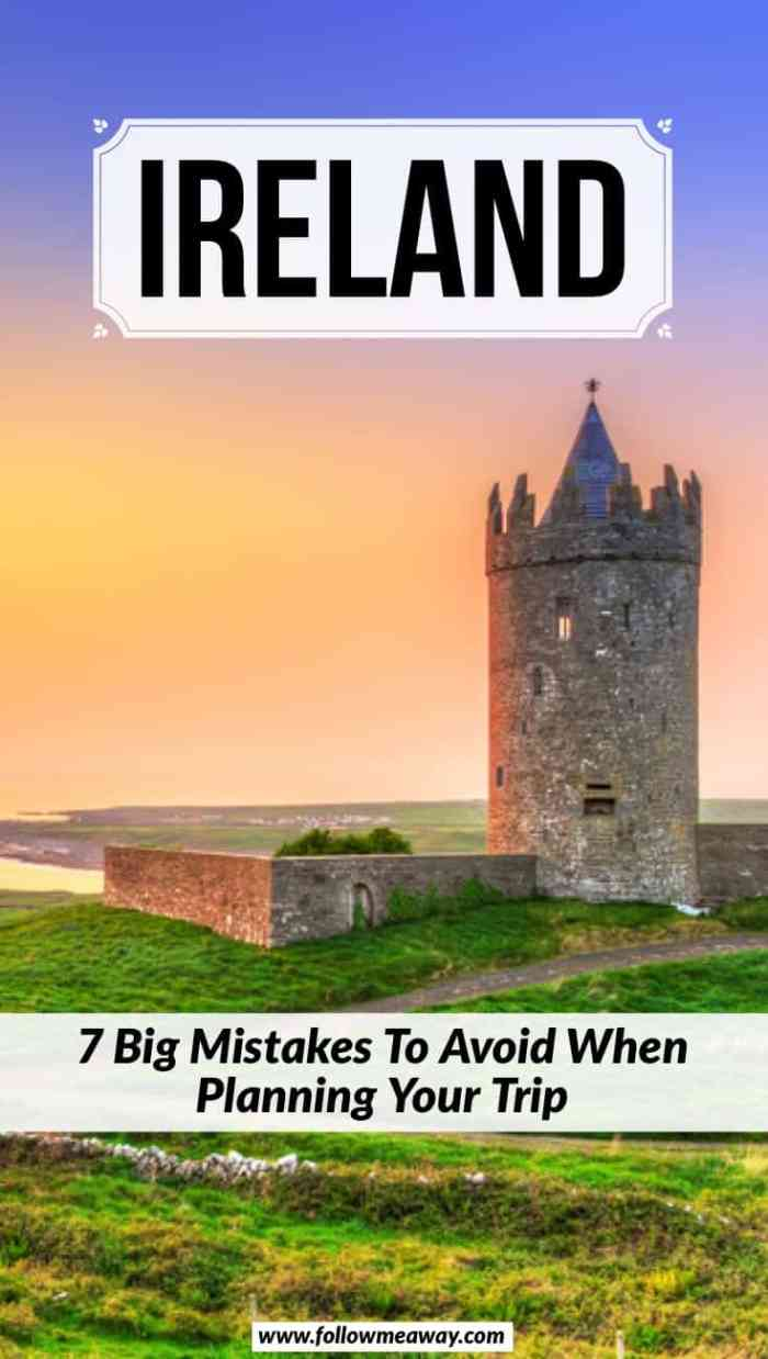 Ireland: Big mistakes to avoid when planning your trip to Ireland | Ireland travel itinerary | best things to do in Ireland | what to do in Ireland | how to plan travel in Ireland | Castles in Ireland to visit during your trip