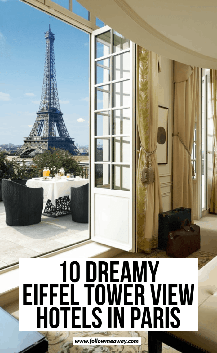 10 dreamy eiffel tower view hotels in paris
