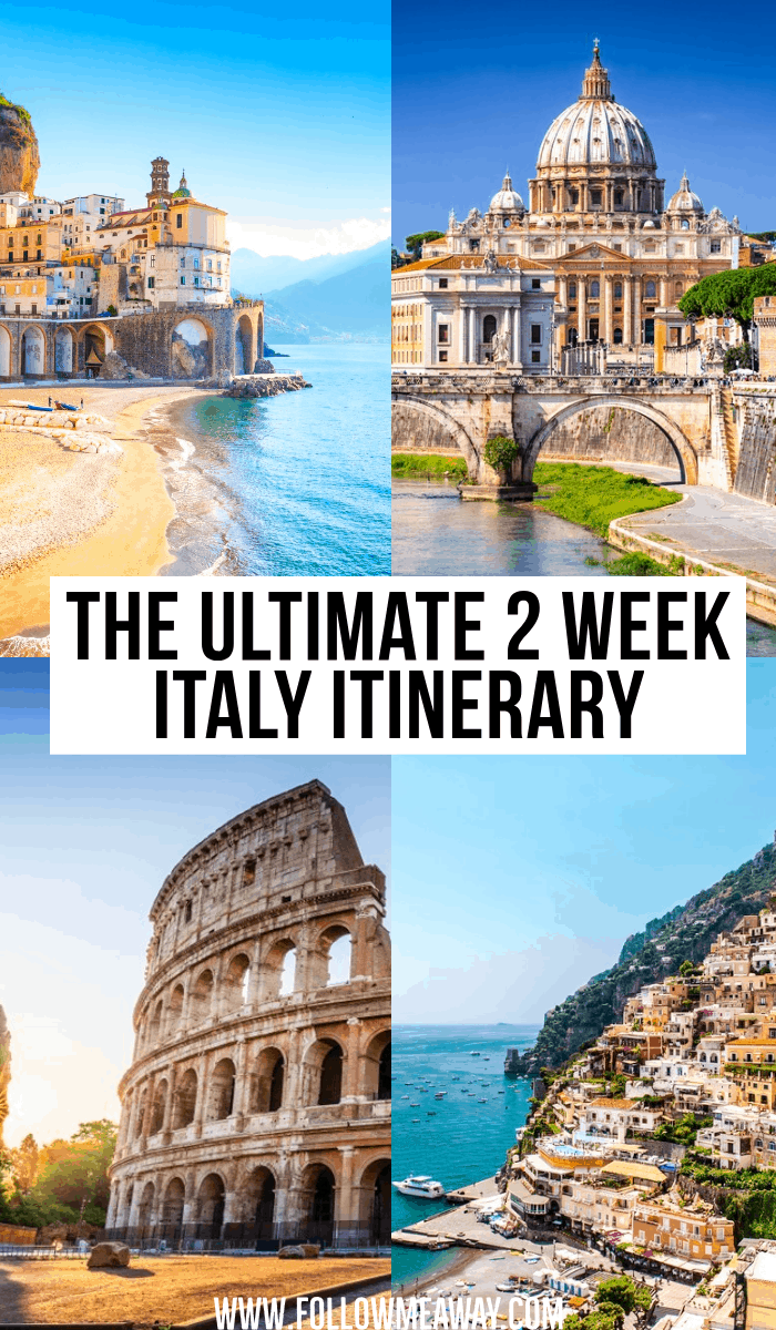 the ultimate 2 week italy itinerary