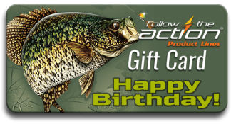 Follow the Action Crappie Birthday Gift Card