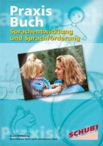 Sprachentwicklung - Sprachförderung