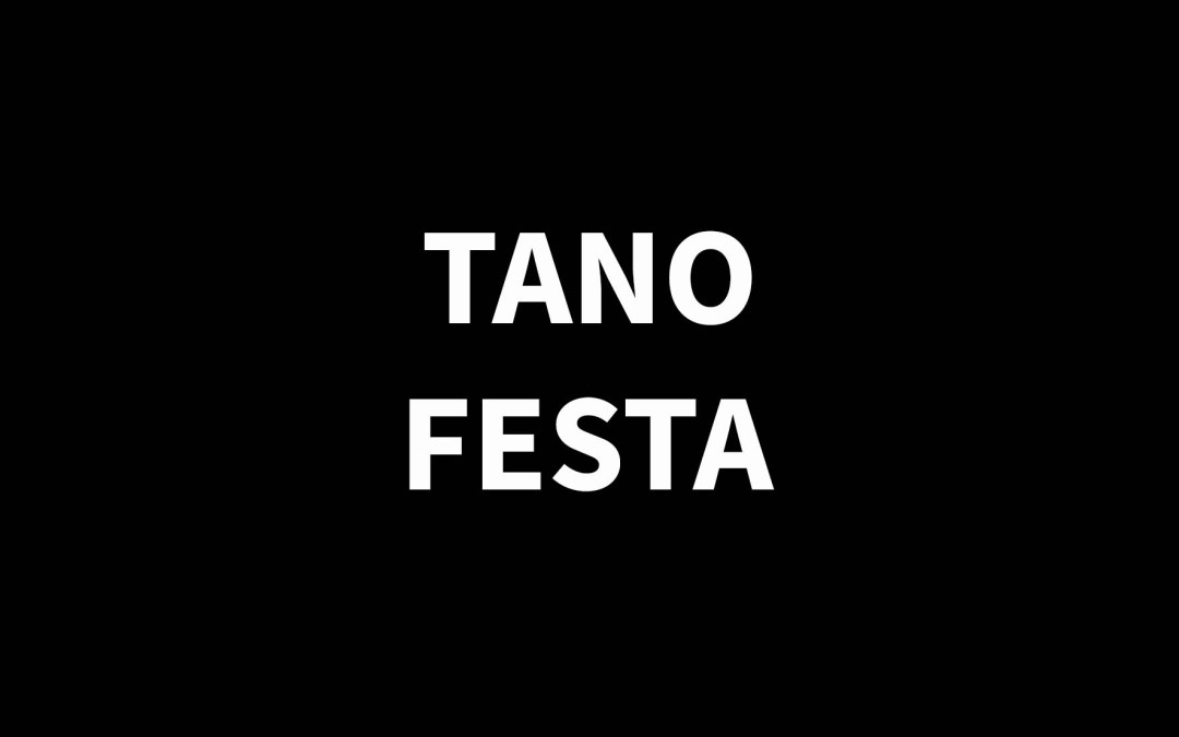 TANO FESTA1938 – 1988