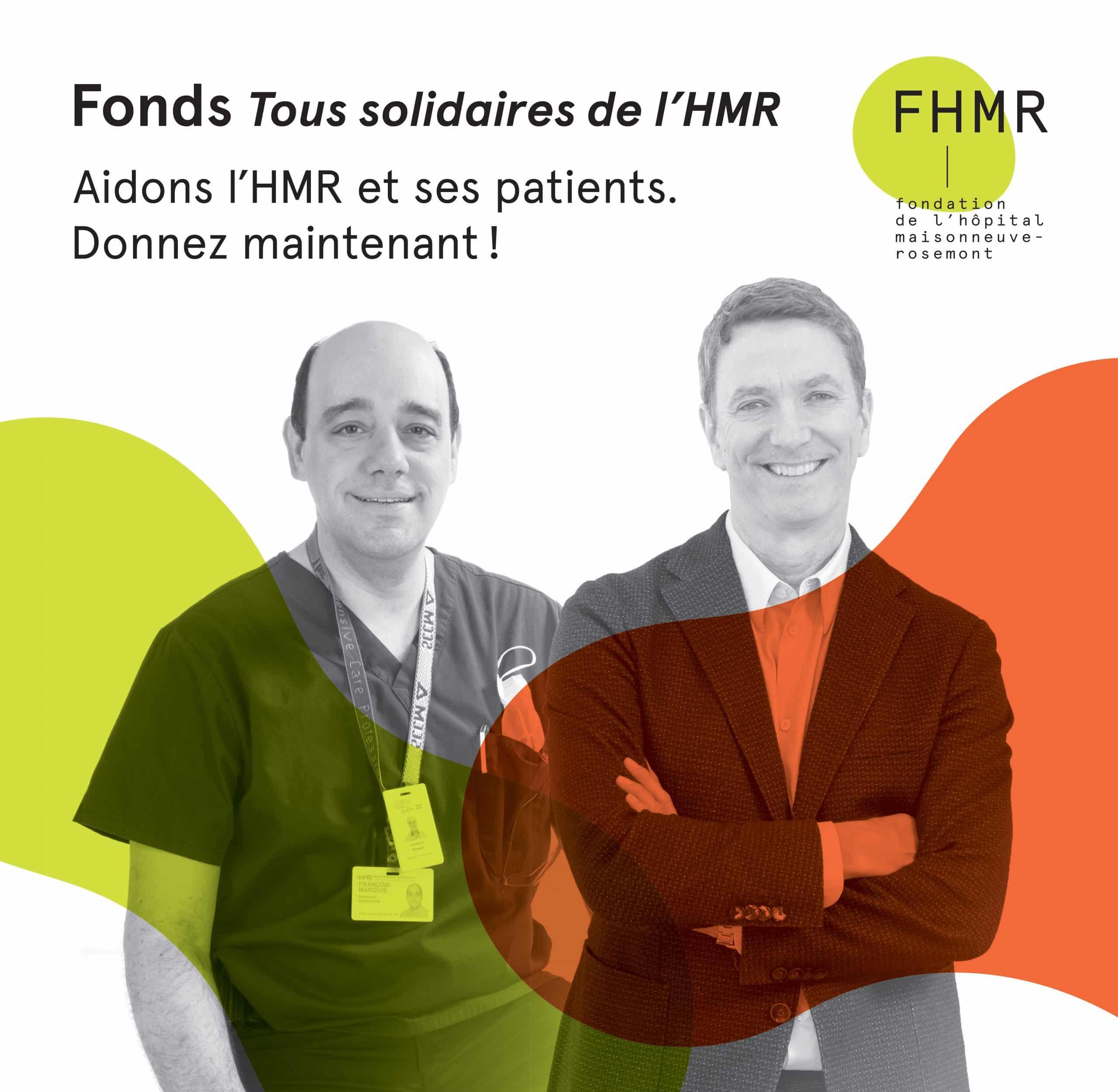 Le Fonds Tous solidaires de l'HMR - Dr François Marquis et Patrice L'Écuyer.