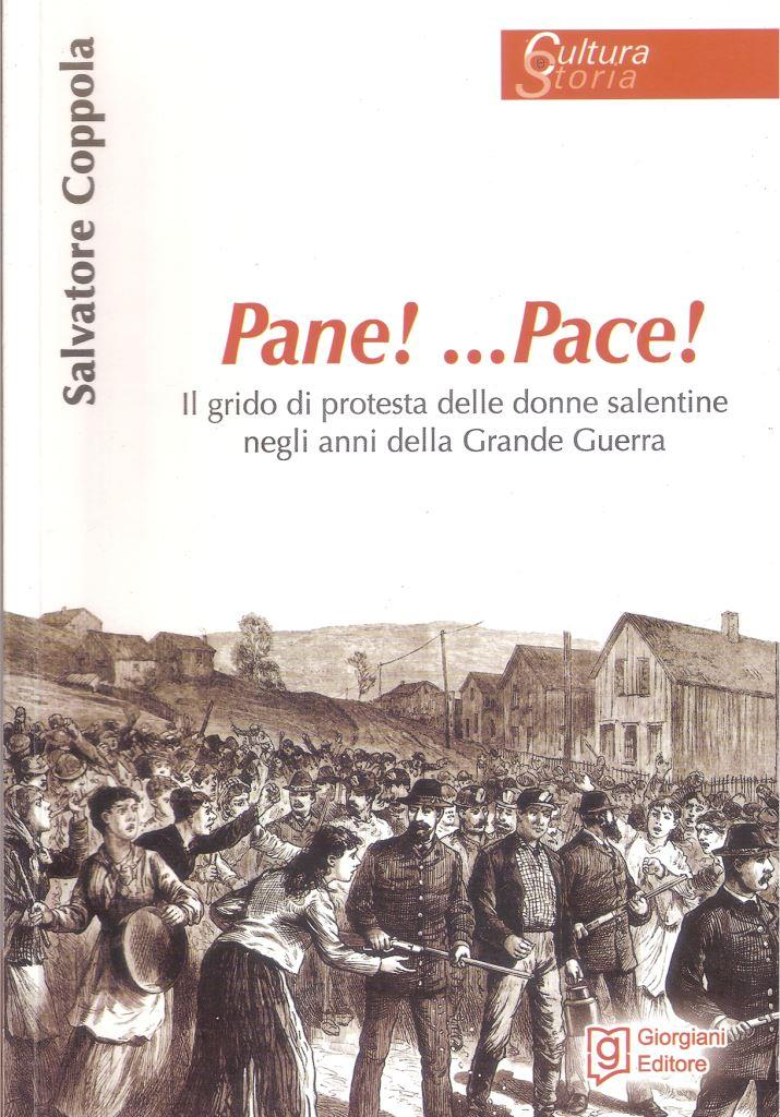 Libri| Pane!…Pace! Il grido di protesta delle donne salentine negli anni della Grande Guerra